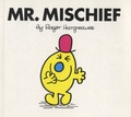 Roger Hargreaves - Mr Mischief.