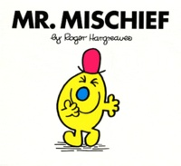 Roger Hargreaves - Mr. Mischief.