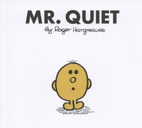 Roger Hargreaves - Mr. Quiet.