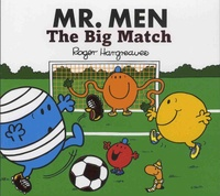Roger Hargreaves et Adam Hargreaves - Mr. Men The Big Match.
