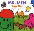 Roger Hargreaves et Adam Hargreaves - Mr. Men New Pet.