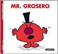 Roger Hargreaves - Mr. Grosero.