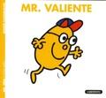 Roger Hargreaves - Mr. Valiente.