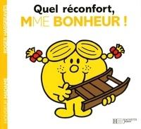 Roger Hargreaves - Quel réconfort, Madame Bonheur !.