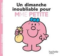 Roger Hargreaves - Un dimanche inoubliable pour Madame Petite.