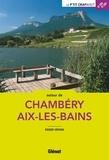 Roger Hémon - Autour de Chambéry Aix-les-Bains.