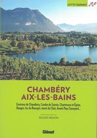 Roger Hémon - Autour de Chambéry, Aix-les-Bains.