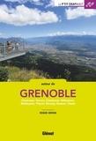 Roger Hémon - Autour de Grenoble - Chartreuse, Vercors, Chambaran, Belledonne, Matheysine, Trièves, Dévoluy, Rousses, Oisans.
