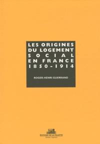 Roger-Henri Guerrand - Origines du logement social en France. 1.