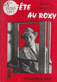 Roger Henri-Nova - La fête au Roxy.