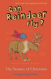 Roger Highfield - Can Reindeer Fly? - The Science of Christmas.