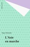 Roger Holeindre - L'Asie en marche.