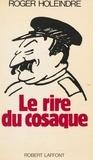 Roger Holeindre - Le Rire du cosaque.