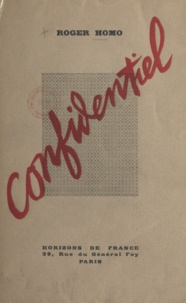 Roger Homo et Albert Laprade - Confidentiel.