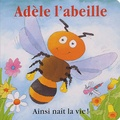 Roger Hyde et Terry Burton - Adèle l'abeille.