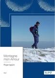 Roger Iappini - Montagne mon amour.