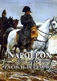 Roger Iappini - Napoléon jour après jour - La chute de l'Empire (1813-1814-1815).