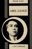 Roger Icart - Abel Gance - Ou Le Prométhée foudroyé.