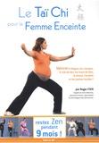 Roger Itier et Charlotte Wihane - Le Taï Chi pour la Femme Enceinte.