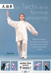 Roger Itier - Le Taïchi de la femme enceinte.
