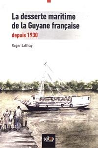 La desserte maritime de la Guyane française depuis 1930.pdf