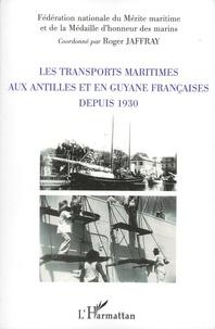 Les transports maritimes aux Antilles et en Guyane francaises depuis 1930.pdf