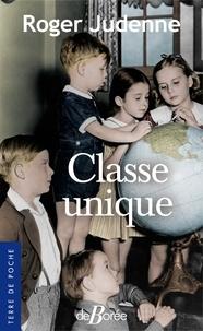 Roger Judenne - Classe unique.