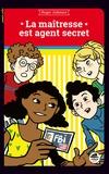 Roger Judenne - La maîtresse est agent secret.