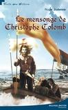 Roger Judenne - Le Mensonge de Christophe Colomb.