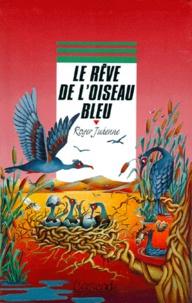 Deedr.fr Le rêve de l'oiseau bleu Image