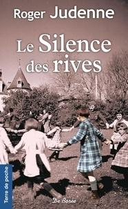 Roger Judenne - Le Silence des rives.