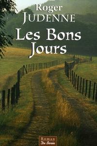 Roger Judenne - Les Bons Jours.