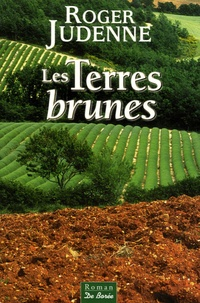 Télécharger le livre pdfs Les Terres Brunes CHM par Roger Judenne 9782844943453 en francais