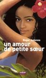 Roger Judenne - Un amour de petite soeur.