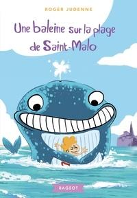 Roger Judenne - Une baleine sur la plage de Saint-Malo.