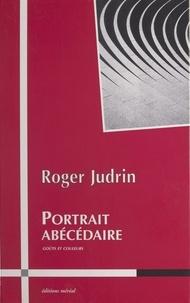 Roger Judrin - Portrait abécédaire - Goûts et couleurs.