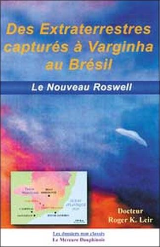 Des extraterrestres capturés à Varginha au Brésil. Le nouveau Roswell