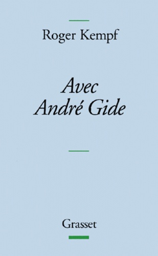 Roger Kempf - Avec André Gide.