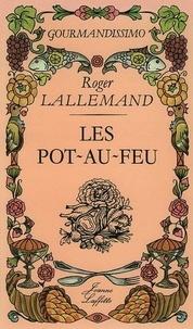 Roger Lallemand - Les pot-au-feu.
