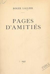 Roger Lallier - Pages d'amitiés.