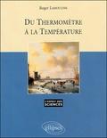 Roger Lamouline - Du thermomètre à la température.