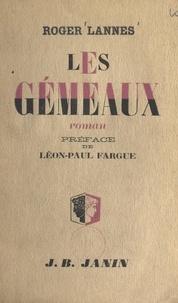 Roger Lannes et Léon-Paul Fargue - Les gémeaux.