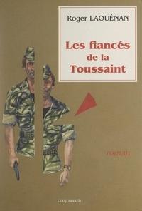Roger Laouénan - Les fiançés de la Toussaint.