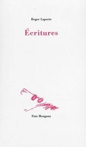 Roger Laporte - Ecritures.