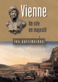 Roger Lauxerois - Vienne - Un site en majesté.