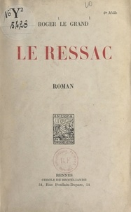 Roger Le Grand - Le ressac.