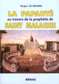 La papauté au travers de la prophétie de saint Malachie.pdf