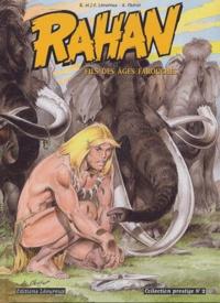Roger Lécureux et Jean-François Lécureux - Rahan Tome 2 : Le fils de Rahan ; Les bêtes folles.