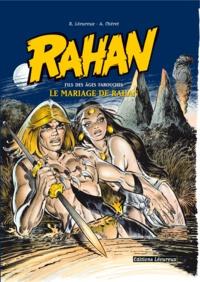 Roger Lécureux et André Chéret - Rahan - Le mariage de Rahan.