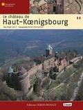 Roger Lehni et Hervé Champollion - Le château de Haut-Koenigsbourg.